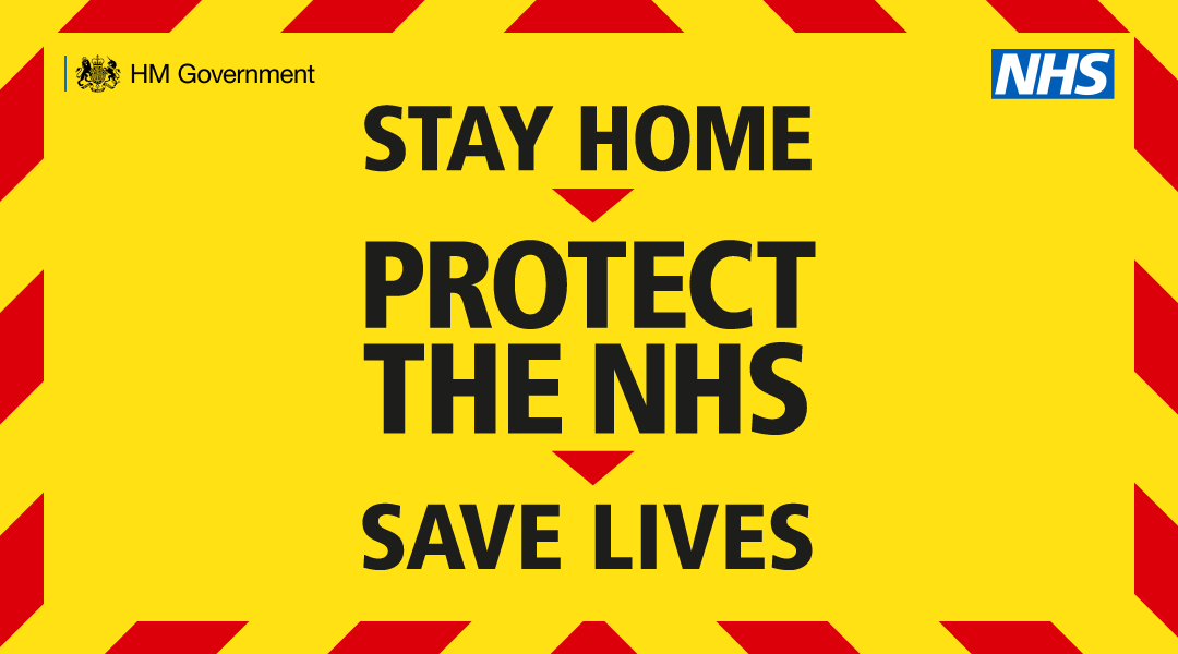Stay at home, save lives and protect the NHS