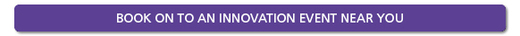 Innovation - Book onto an innovation event near you