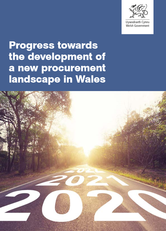 Progress towards the development of a new procurement landscape in Wales Document Cover