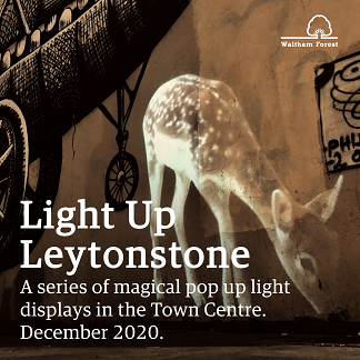 Light up Leytonstone deer