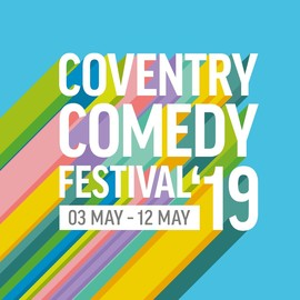 Coventry Comedy Festival 2019