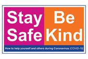 Stay Safe Be Kind