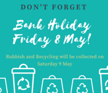 May bank holiday waste update