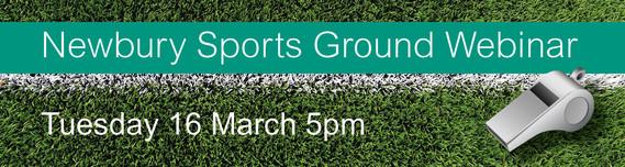 Newbury Sports Ground Webinar