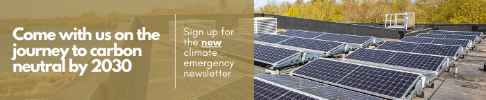 Sign up for our newsletters promotion - we'll tell you more about climate emergency