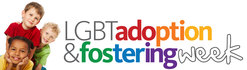 LGBT Adoption and Fostering Week