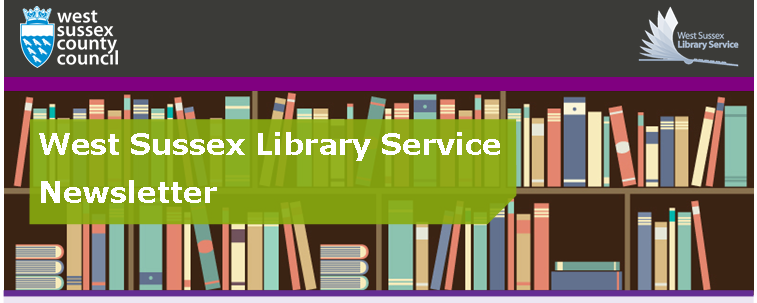 West SUssex Library Service Newsletter header image.