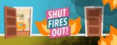 shut fires out