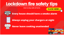 Lockdown fire safety tips