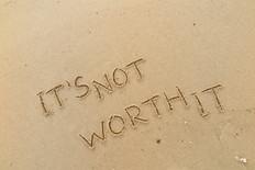 It's not worth it writing sand