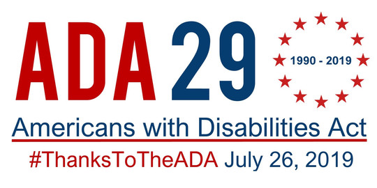 #ThanksToTheADA for ADA 29 (1990-2019) Americans with Disabilities Act - July 26, 2019