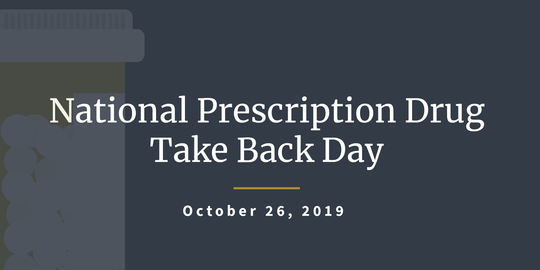 National Drug Take Back Day is Oct 26