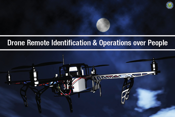 Drone Remote ID and Ops Over People Banner