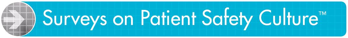Surveys on Patient Safety Culture header