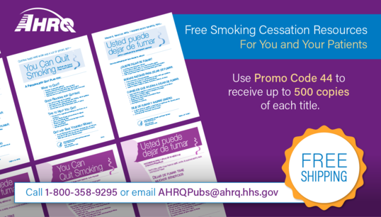 free ahrq resources help clinicians talk to patients about quitting smoking