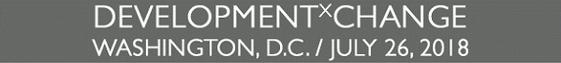 DEVELOPMENTxCHANGE WASHINGTON, D.C.  JULY 26, 2018