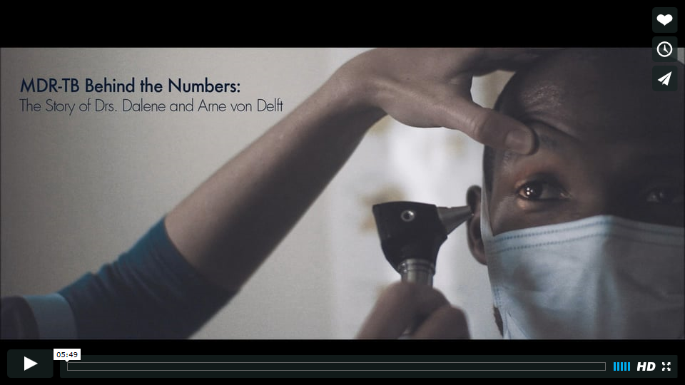 MDR-TB Behind the Numbers: Drs. Dalene and Arne von Delft