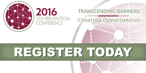 2016 STD Prevention Conference Register Today