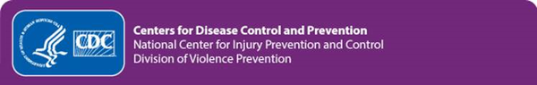cdc national center for injury prevention and control division of violence prevention