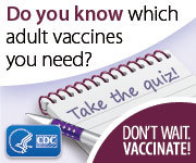 Do you know which adult vaccines you need?