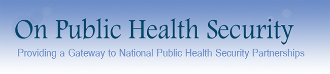 on public health security - providing a gateway to national public health security partnerships