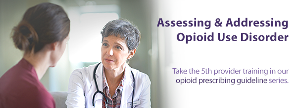 Assessing and Addressing Opioid Use Disorder