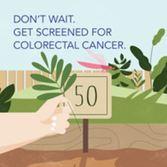 CDC SFL Don't Wait Get Screened