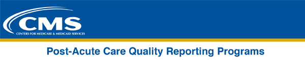 Post-Acute Care Quality Reporting Programs