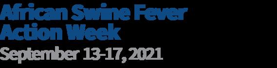 African Swine Fever Action Week: September 13-17, 2021