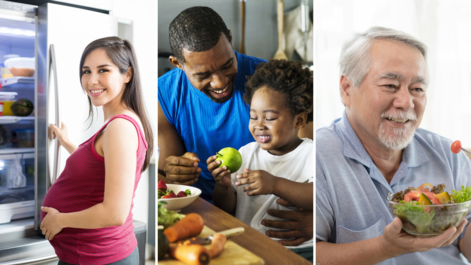 A collage of a pregnant woman opening a refrigerator, a father and daughter preparing food, and an older man eating a salad.