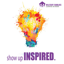 Show Up Inspired Military Families Learning Network graphic