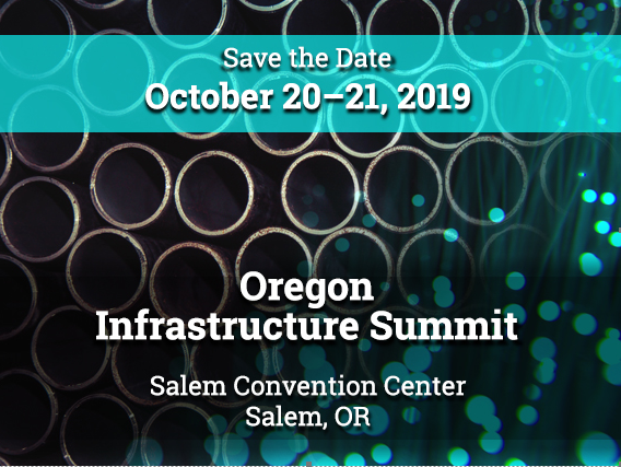 Oregon Infrastructure Summit - Save the Date: October 20-21, 2019