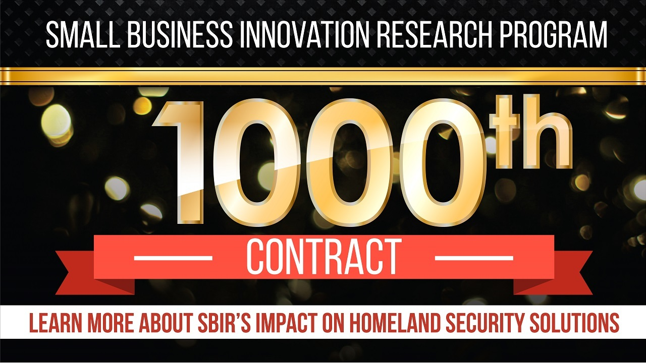 Small Business Innovation Research 1000th contract.