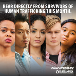 Hear directly from survivors of human trafficking this month. hashtag survivors say.