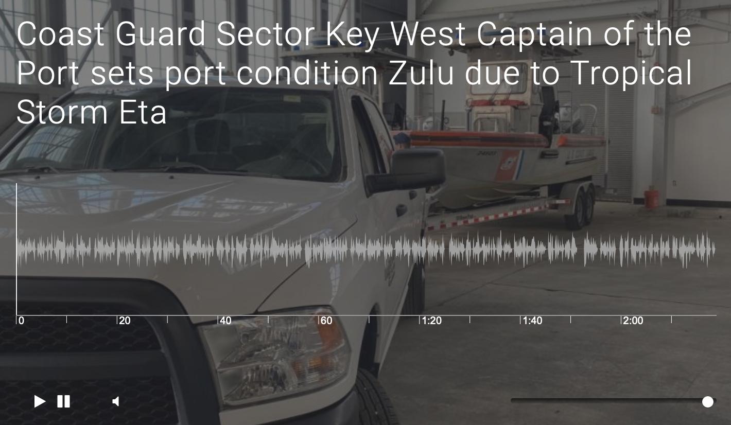 Coast Guard Sector Key West Captain of the Port sets port condition Zulu due to Tropical Storm Eta