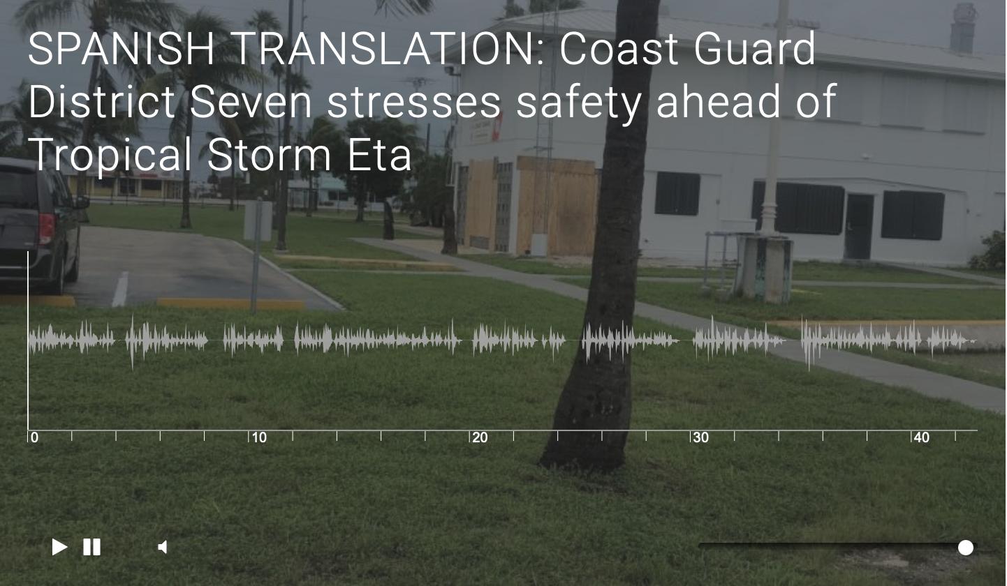 SPANISH TRANSLATION: Coast Guard District Seven stresses safety ahead of Tropical Storm Eta