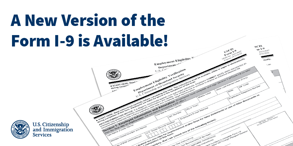 A New Version of the Form I-9 is Available from U.S. Citizenship and Immigration Services