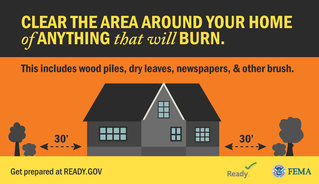Clear the Area Around Your Home of Anything That Will Burn