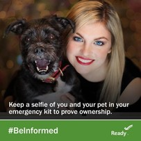 "Image of woman with dog. Says, ""Keep a selfie of you and your pet in your emergency kit to prove ownership."""