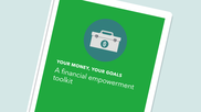Your money your goals financial empowerment toolkit