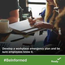 Picture of students with message Develop a workplace emergency plan and be sure employees know it. #BeInformed. Ready