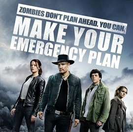 Movie poster of Zombieland with message Zombies don't plan ahead. You can. Make your emergency plan.