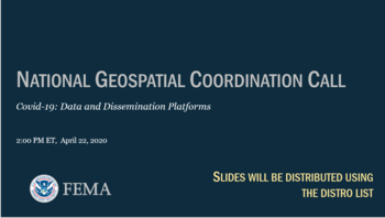 Aprill 22, 2020 Geospatial Coordination Call