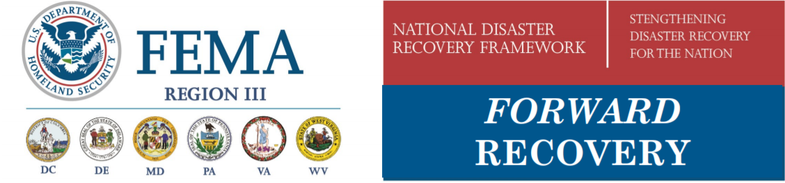 FEMA Region 3 forward recovery - National Disaster Recovery Framework - Strengthening Disaster Recovery for the Nation