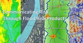 Map product in background with text that says Communicating Risk Through Flood Risk Products