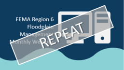 FEMA Region 6 Floodplain Training Icon with Repeat Sign on Top