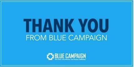 Blue Campaign Thank you