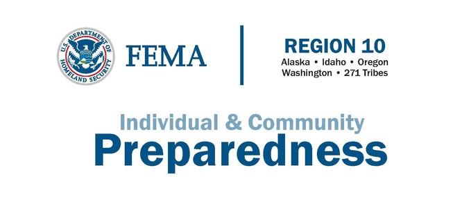 Region 10: Alaska, Idaho, Oregon, Washington, 271 Tribes Individual and Community Preparedness Banner