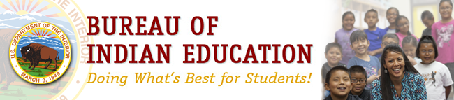 bureau of indian education - doing whats best for students