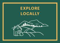 Graphic saying Explore Locally
